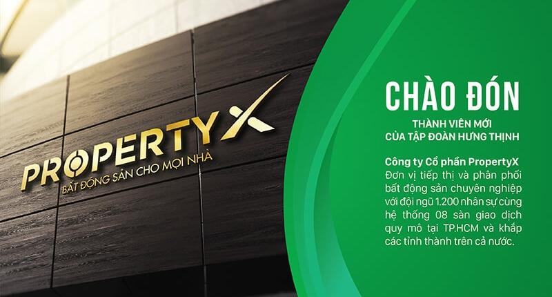 Property X – thành viên Hưng Thịnh Corporation